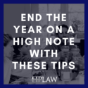 Use These Tips To End The Year On A High Note