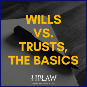 Wills VS. Trusts, The Basics