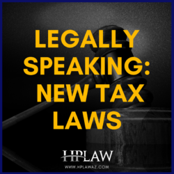 Legally Speaking:  New Tax Laws
