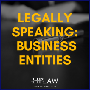 Legally Speaking: Business Entities
