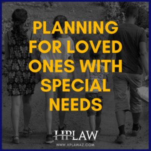 Planning for Loved Ones with Special Needs