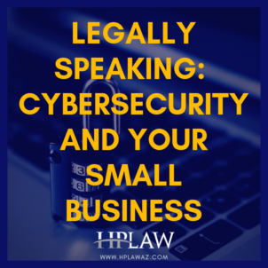 Cybersecurity and Your Small Business