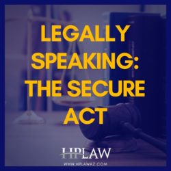Legally Speaking: The SECURE Act